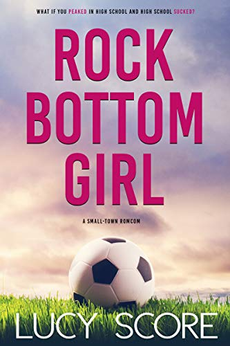 Rock Bottom Girl: A Small Town Romantic Comedy (English Edition) -