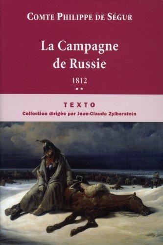 La Campagne de Russie : 1812 par Philippe de Ségur