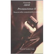 Presunciones II : ensayos sobre comunicación y cultura
