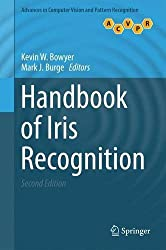 Handbook of Iris Recognition (Advances in Computer Vision and Pattern Recognition) (2016-07-29)