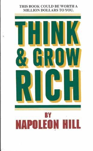 Think & Grow Rich (Advice on Careers Achieving Su) by Napoleon Hill (2010-07-26)