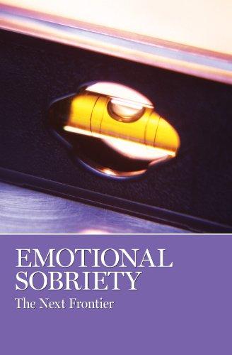 Emotional Sobriety I (English Edition)