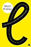 The Evolution of Everything: How Small Changes Transform Our World: How Ideas Emerge