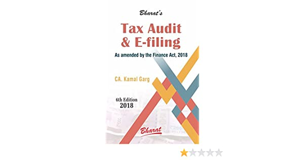 Buy TAX AUDIT and e-FILING 2018 by CA  Kamal Garg Book