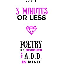 LYRiC- 3 minutes or less: Poetry re-designed with ADD in mind (English Edition)