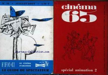 CINEMA [No 98] du 01/07/1965 - 65 - SPECIAL ANIMATION 2. par Collectif