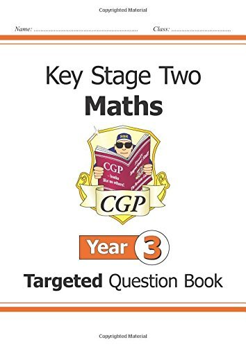 KS2 Maths Targeted Question Book - Year 3 (for the New Curriculum) by CGP Books (2014-05-14)