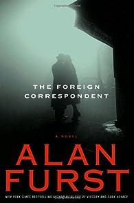 The Foreign Correspondent par Alan Furst