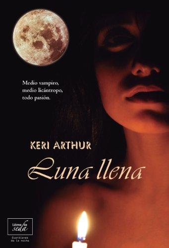 Luna Llena (Guardianes de la noche nº 1)
