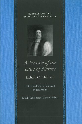 A Treatise of the Laws of Nature (Natural Law and Enlightenment Classics) por Richard Cumberland