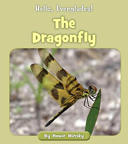 The Dragonfly (Hello, Everglades!) (English Edition)