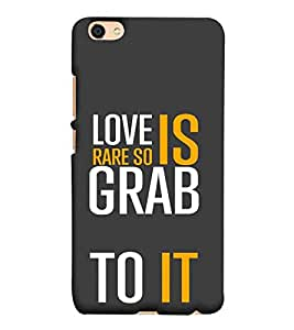 For vivo V5 love is rare so grab to it, good word, grey wallpaper Designer Printed High Quality Smooth Matte Protective Mobile Case Back Pouch Cover by Paresha