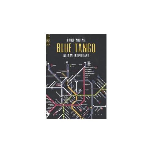Blue Tango. Noir Metropolitano