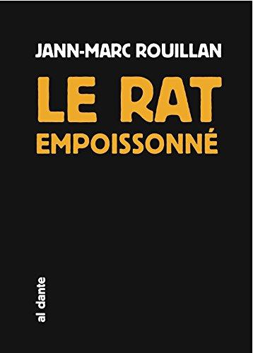 Le rat empoisonné par Jann-Marc Rouillan