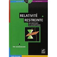 Relativité restreinte : Des particules à l'astrophysique