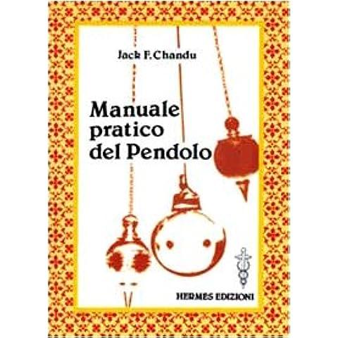 Manuale pratico del pendolo