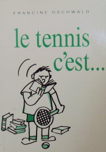 Le tennis c'est... par Francine Oschwald