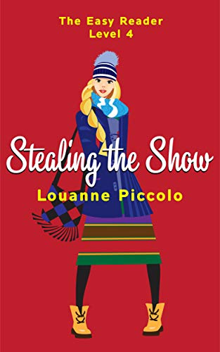 Stealing the Show: Easy English Stories for intermediate with glossary - Level 4 (English Edition)
