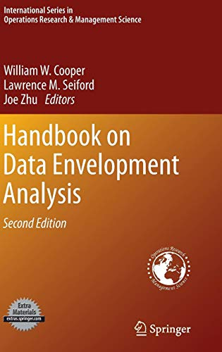 Handbook on Data Envelopment Analysis (International Series in Operations Research & Management Science, Band 164)