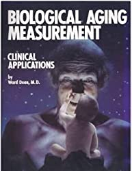 Biological Aging Measurement: Clinical Applications