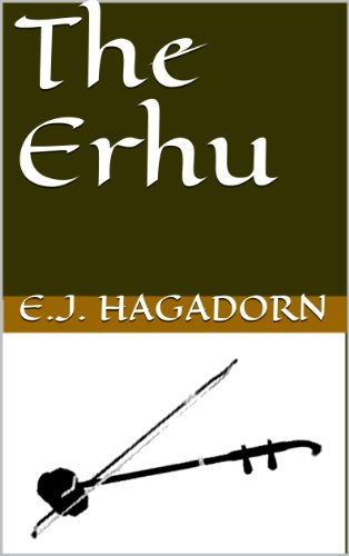 The Erhu (English Edition)