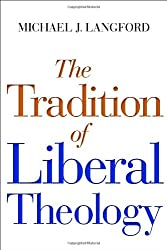 The Tradition of Liberal Theology: