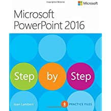 Microsoft Powerpoint 2016: Step by Step