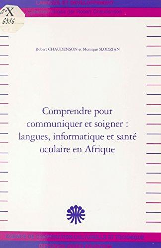 Comprendre pour communiquer et soigner, ...