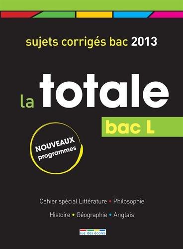 La Totale 2013 - Bac L par Rue des écoles