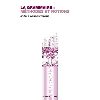 La grammaire: Méthodes et notions