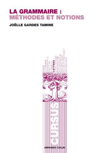 La grammaire : Méthodes et notions par Joëlle Gardes Tamine