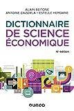 Dictionnaire de science économique - 6e éd....
