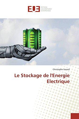 Le Stockage de l'Energie Electrique par Christophe Savard
