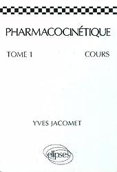 Pharmacocinétique: Cours