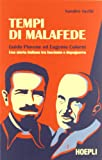 Tempi di malafede. Guido Piovene ed Eugenio Colorni. Una storia italiana tra fascismo e dopoguerra (Saggistica)
