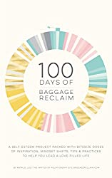 100 Days of Baggage Reclaim: The Self-Esteem Project (English Edition)