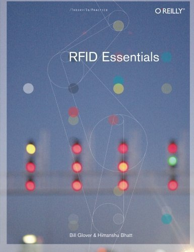 RFID Essentials (Theory in Practice (O'Reilly)) by Bill Glover (2006-01-29)