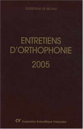 Entretiens d'orthophonie 2005