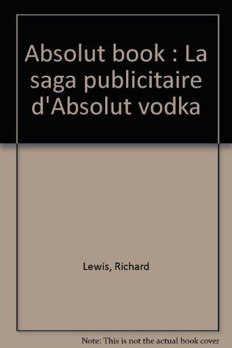 absolut-book-la-saga-publicitaire-dabsolut-vodka