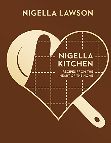 Nigella Kitchen: Recipes from the Heart of the Home (Nigella Collection) (English Edition) Nigella Collection
