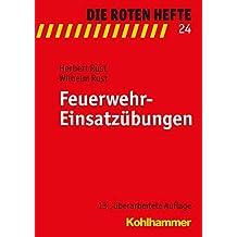 Feuerwehr-Einsatzübungen (Die Roten Hefte)