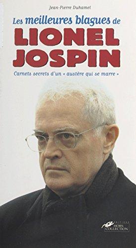 Les Meilleures Blagues de Lionel Jospin