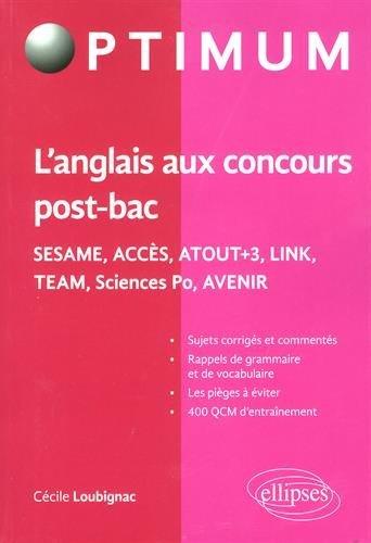 L'Anglais aux Concours Post-Bac SESAME ACCÈS ATOUT+3 TEAM Sciences Po AVENIR par Cécile Loubignac