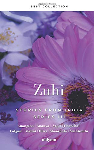 Zuhi: Stories From India