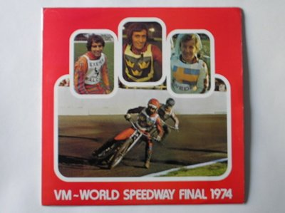 nal 1974 LP Tee-mill Promotions EX/EX 1974 with booklet, World Speedway Final Goteberg Sweden ()
