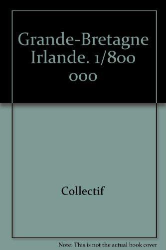Grande-Bretagne Irlande. 1/800 000 par Collectif