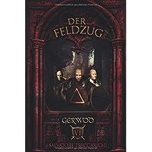 Gerwod VI: Der Feldzug (Gerwod-Serie, Band 6)