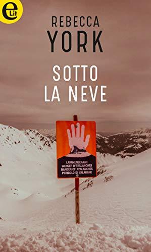 Sotto la neve (eLit) (43 Light Street Vol. 8) (Italian Edition ...