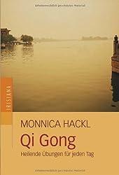 Qi Gong: Heilende Übungen für jeden Tag