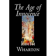 THE AGE OF INNOCENCE (non illustrated) (English Edition)